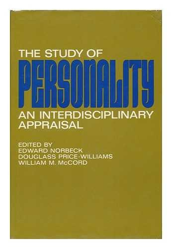 THE STUDY OF PERSONALITY : An Interdisciplinary Appraisal