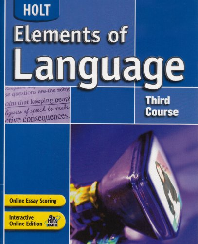 9780030686672: Holt Elements of Language, Third Course