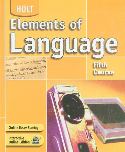 Elements of Language: Fifth Course (0030686695) by Hobbs, Renee; Irwin; Odell, Lee; Vacca, Richard; Warriner, John E.