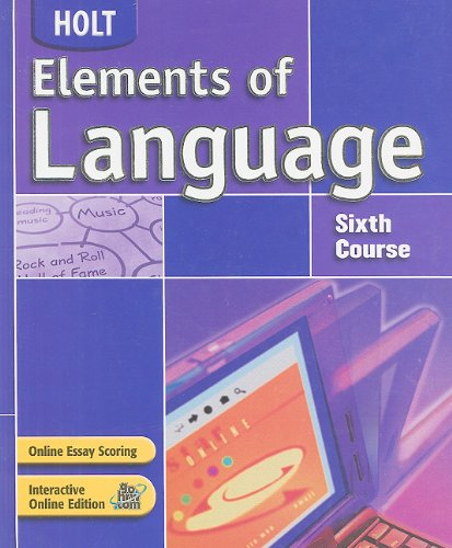 Elements of Language: Sixth Course: Renee Hobbs, Irwin,