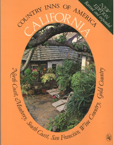 9780030686818: California: A guide to the inns of the North Coast, Monterey, the South Coast, San Francisco, the Wine Country, the Gold Country