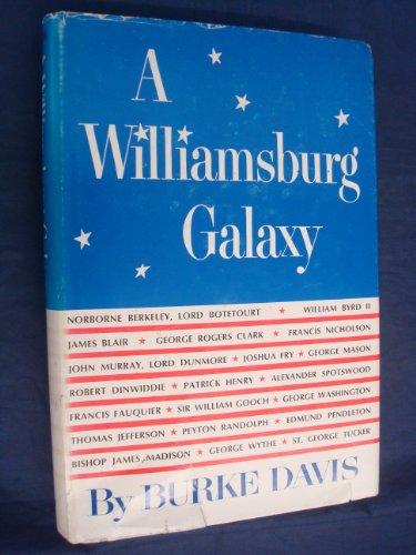 9780030686900: A Williamsburg Galaxy.