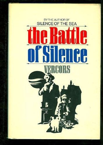 9780030687006: The Battle of Silence
