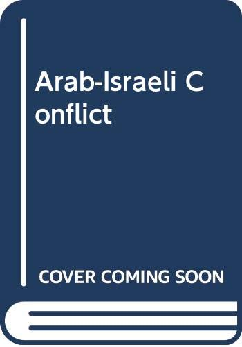 9780030687785: Arab-Israeli Conflict