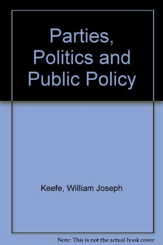 9780030689062: Parties, Politics and Public Policy