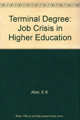 9780030689178: Terminal Degree: Job Crisis in Higher Education