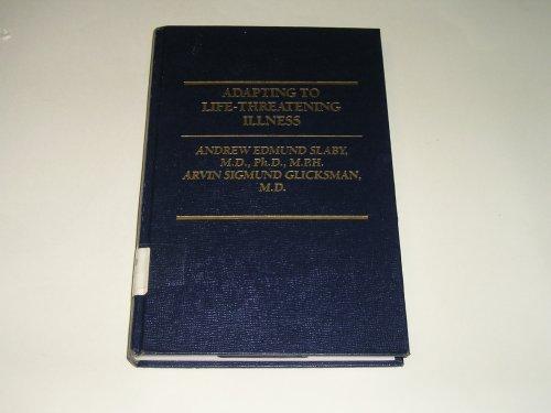 9780030689222: Adapting to Life Threatening Illness