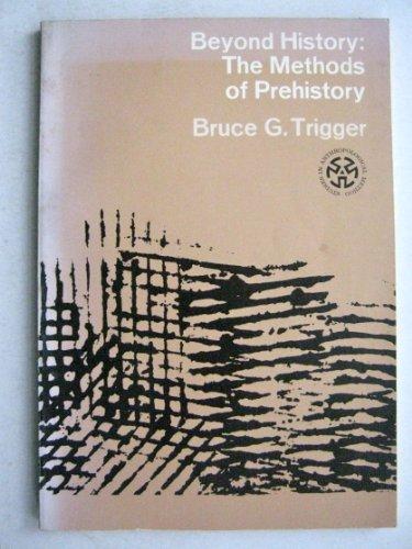 9780030690501: Beyond History: Methods of Prehistory (Studies on Anthropological Method)