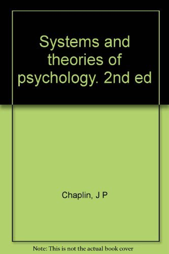 9780030691508: Systems and Theories of Psychology [By] J. P. Chaplin [and] T. S. Krawiec