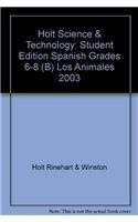 Los Animales Grades 6-8 (B): Holt Science: Holt Rinehart &