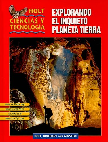9780030692543: Holt Science & Technology: Student Edition Spanish Grades 6-8 (F) Explorando El Inquieto Planeta Tierra 2003