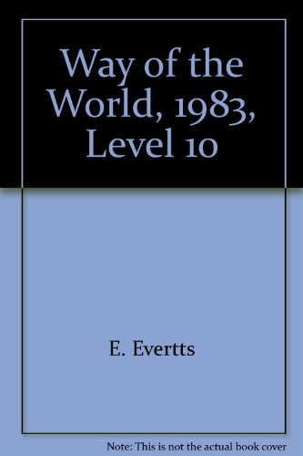 9780030692680: Way of the World, 1983, Level 10