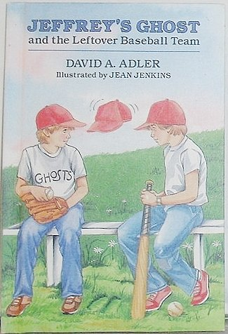 9780030692826: Jeffrey's Ghost and the Leftover Baseball Team