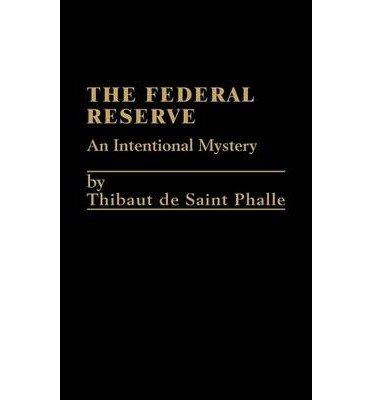 9780030692895: Federal Reserve System: An International Mystery
