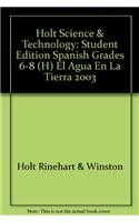 Holt Science & Technology: Student Edition Spanish: HOLT, RINEHART AND
