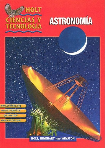 9780030693199: Holt Science & Technology: Student Edition Spanish Grades 6-8 (J) Astronomoa 2003