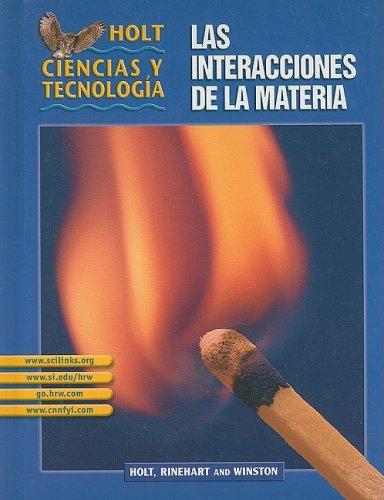 9780030693229: Holt Science & Technology: Student Edition Spanish Grades 6-8 (L) Las Interacciones de la Materia 2003