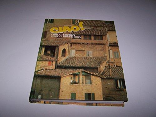 9780030693335: Ciao (English and Italian Edition)