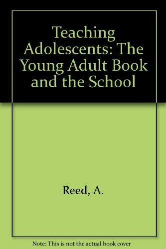 9780030693427: Teaching Adolescents: The Young Adult Book and the School