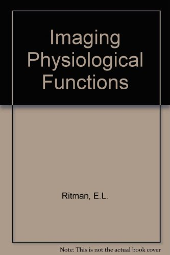 9780030693526: Imaging Physiological Functions