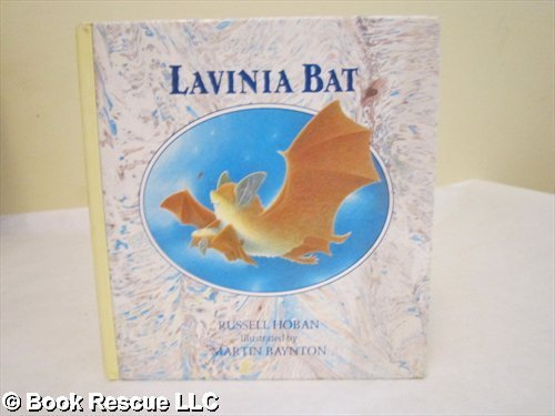 Lavinia Bat (Ponders Series) (0030695031) by Hoban, Russell