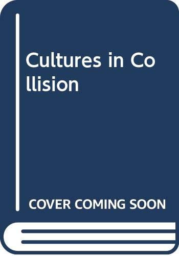 Cultures in Collision: Praeger Publishers
