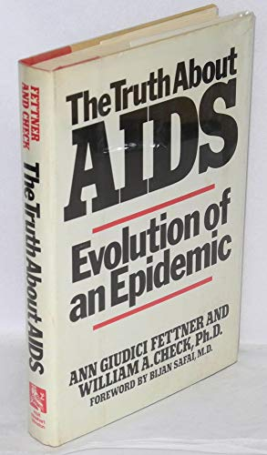 9780030695391: The Truth About AIDS: Evolution of an Epidemic