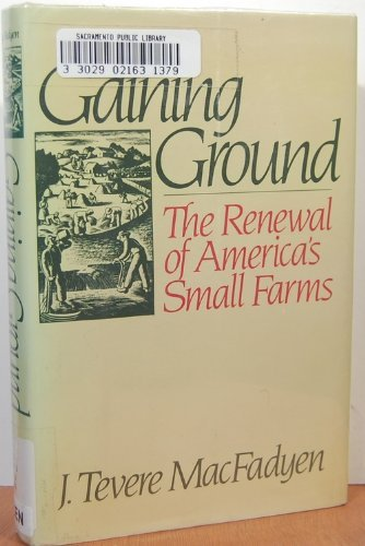 9780030695636: Gaining ground: The renewal of America's small farms