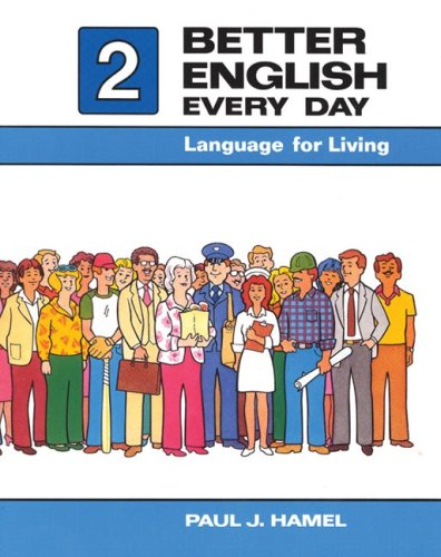 9780030696039: Better English Every Day 2: Language for Living (Bk.1)