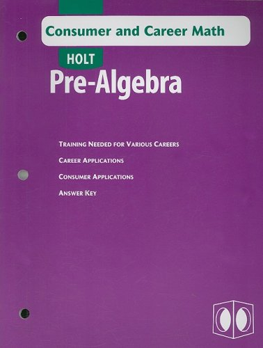 9780030696145: Holt Pre-Algebra Consumer and Career Math