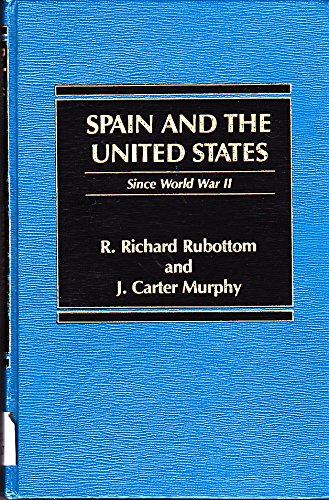 9780030696183: Spain and the United States Since World War II