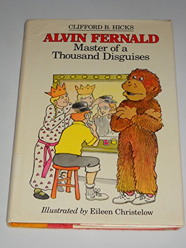Alvin Fernald Master Of A Thousand Disguises