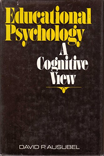 9780030696404: Educational Psychology: A Cognitive View