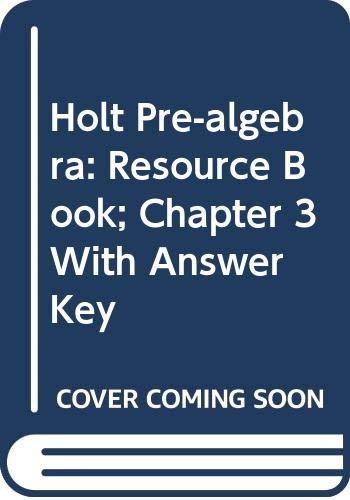 9780030696824: Holt Pre-Algebra Chapter 3 Resource Book