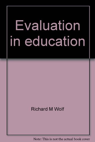 9780030697043: Evaluation in Education: Foundations of Competency Assessment and Program Review