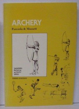 9780030697111: Archery