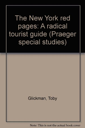 9780030697869: The New York red pages: A radical tourist guide