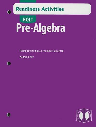 Holt Pre-Algebra: Readiness Activities with Answer Key: RINEHART AND WINSTON
