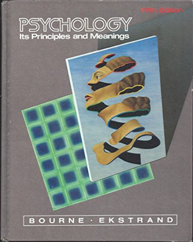 9780030698163: Psychology: Its Principles and Meanings