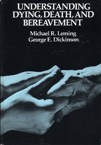 9780030698248: Understanding Death, Dying and Bereavement
