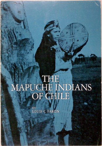 9780030698705: The Mapuche Indians of Chile