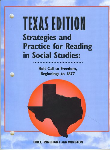9780030700187: Holt Call to Freedom Texas: Strategies and Practice Reading Grades 6-8 Beginnings to 1877