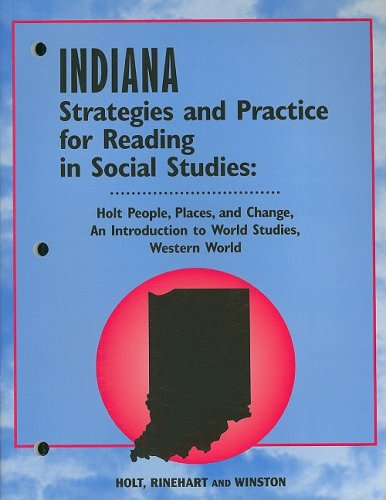 9780030700385: Indiana Strategies and Practice for Reading in Social Studies: Holt People, Places, and Change, an Introduction to World Studies, Western World