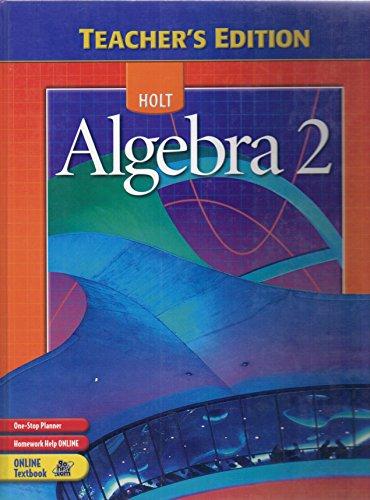 9780030700491: Algebra 2, Teacher's Edition
