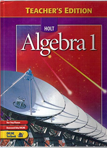 Holt Algebra 1, Teacher's Edition