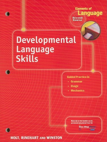 Elements of Language: Developmental Language Skills Book: RINEHART AND WINSTON