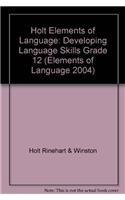9780030700668: Elements of Language: Developing Language Skills Grade 12