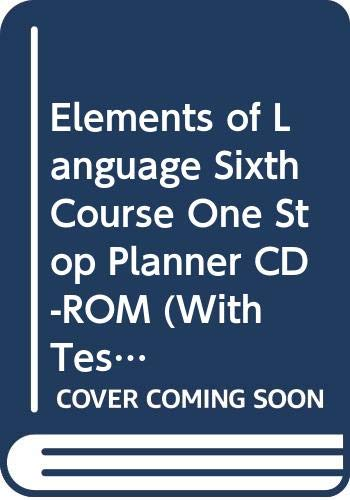 9780030702679: Elements of Language Sixth Course One Stop Planner CD-ROM (With Test Generator, Sixth Course)