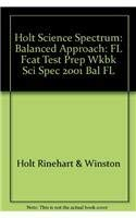 9780030704048: Holt Science Spectrum: Balanced Approach: FL Fcat Test Prep Wkbk Sci Spec 2001 Bal FL