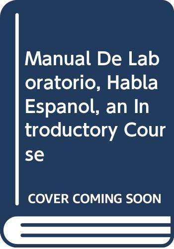 9780030704246: Manual De Laboratorio, Habla Espanol, an Introductory Course